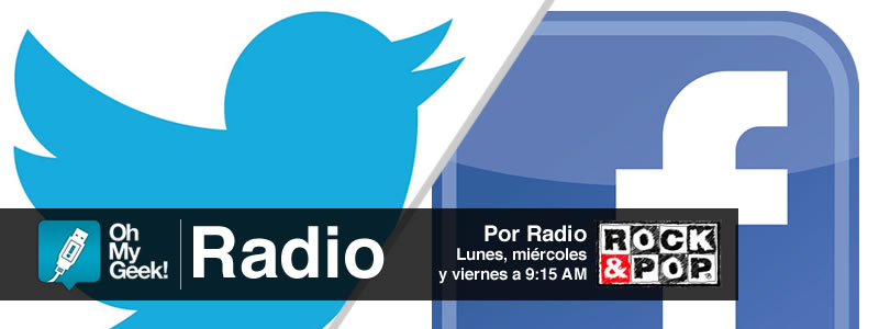 OhMyGeek Radio - Twitter y Facebook