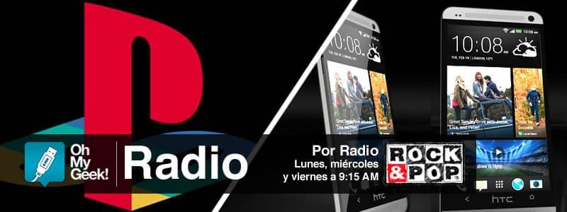 OhMyGeek Radio - PS4 y HTC One