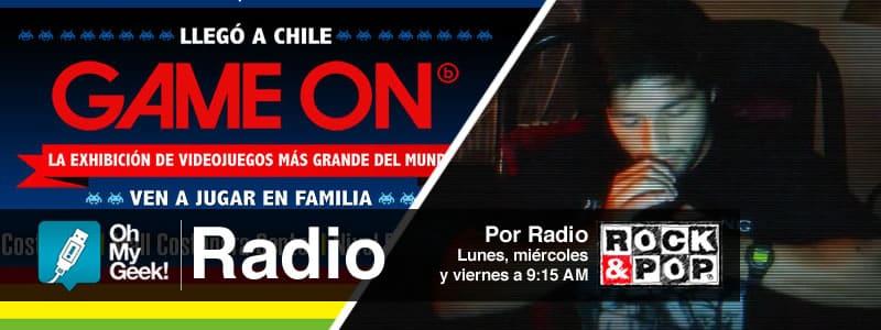OhMyGeek Radio - Game on (Chile)