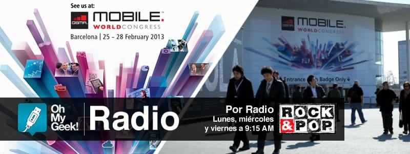 OhMyGeek Radio - Mobile World Congress