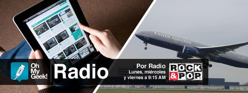 OhMyGeek Radio - Tabletas en los aviones
