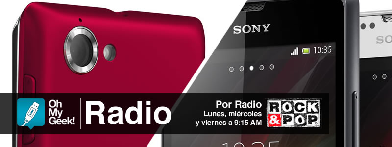 OhMyGeek Radio - Xperia SP y L