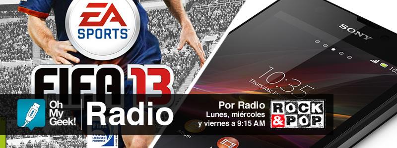 OhMyGeek Radio - FIFA 13 - Sony Xperia ZR
