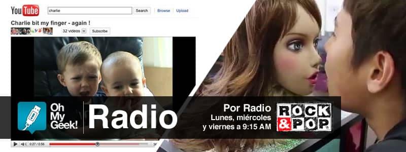 OhMyGeek Radio - YouTube y Robot aliento