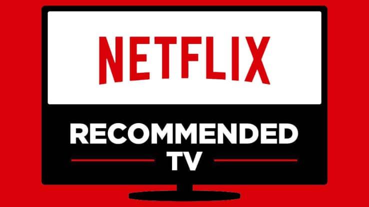Netflix Recommended TV busca que los usuarios puedan conocer qué televisor se adapta mejor a las plataformas online.