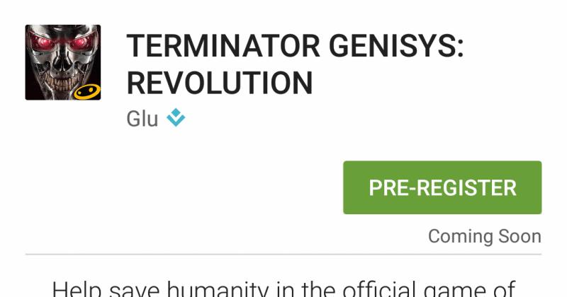 La aplicación de la próxima película de Terminator es la primera en pre-registrarse en Google Play.
