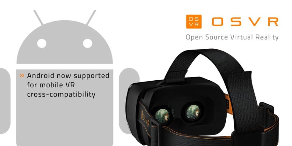 OSVR y su nueva compatibilidad con dispositivos que usen Android.