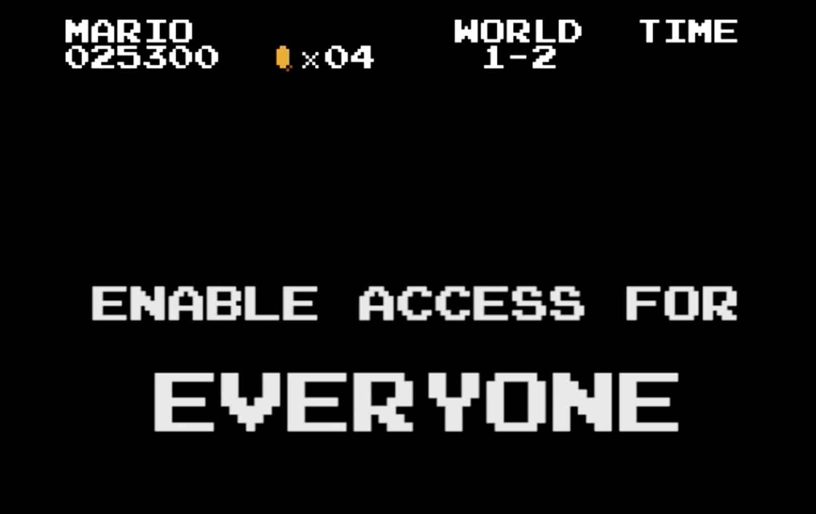 El mensaje principal de Not So Super Mario es el acceso para todos.